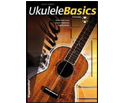 Ukulele Basics, (Book/CD Set)