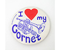 Badge 55mm I Love My Cornet