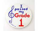 Badge 55mm I Passed My Grade 1