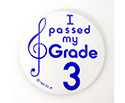 Badge 55mm I Passed My Grade 3