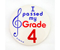 Badge 55mm I Passed My Grade 4