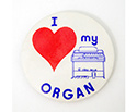 Badge 55mm I Love My Organ
