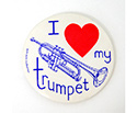 Badge 55mm I Love My Trumpet