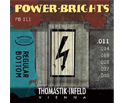 Thomastik Power Brights (011-046) PB111