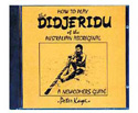 How To Play The Didjeridu CD-Kaye